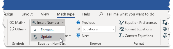 The Update Equation Numbers command is located in the Insert Number dropdown in the Equation Numbers group of the MathType tab in Word.